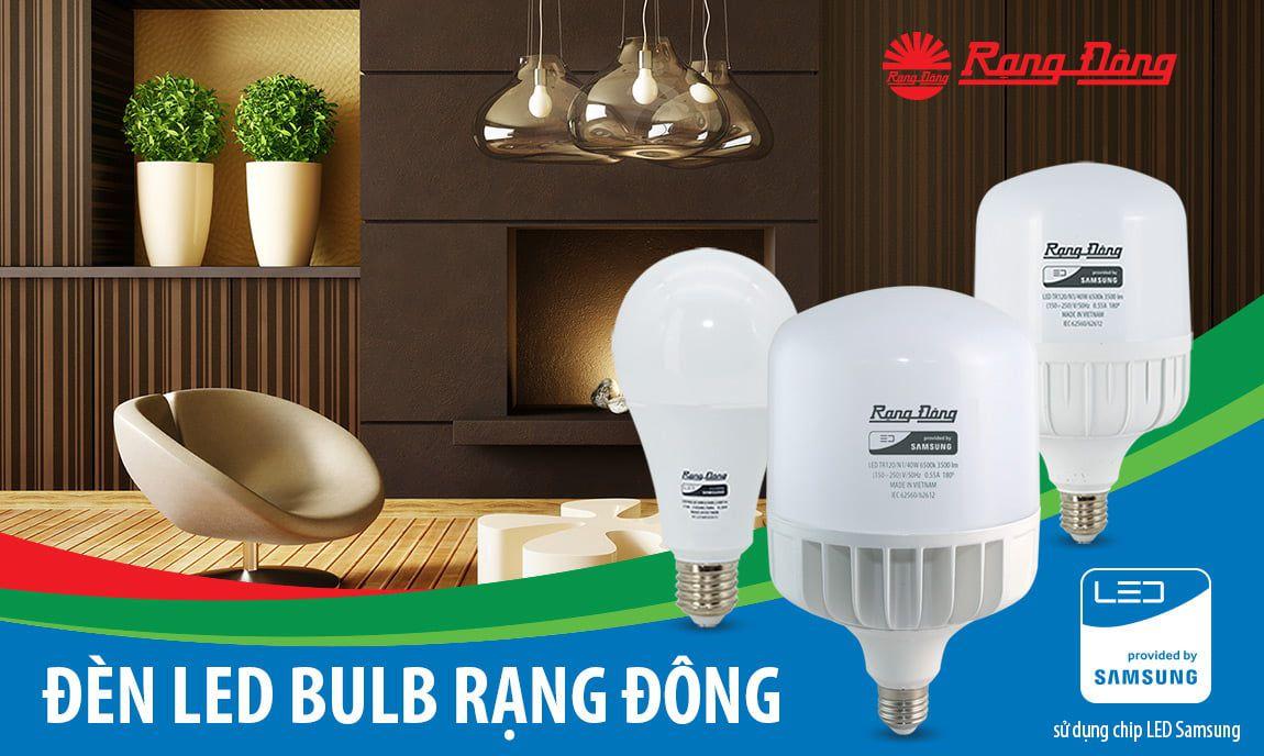 Chất lượng của đèn led bulb Rạng Đông