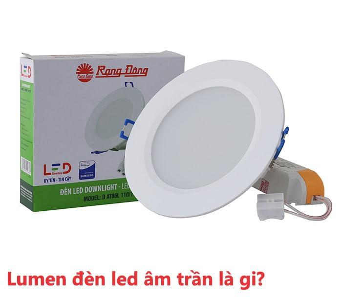 Cách tính lumen đèn led downlight âm trần chính xác